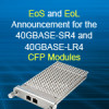 EoS and EoL Announcement for the 40GBASE-SR4 and 40GBASE-LR4 CFP Modules