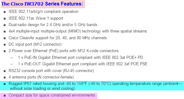 The Cisco IW3702 access point features...