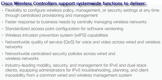 Cisco Wireless Controllers support systemwide functions