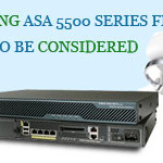 What Things to be Considered While Upgrading ASA 5500 Series?