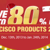Big Sale Days of the Year, Hot Cisco Products 2013