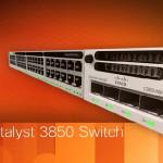 Cisco Catalyst 3850 Models Comparison