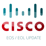 "The Real Meaning of ""EoL (Cisco End-of-Life) Announcement"""