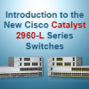 Introducing the New Cisco Catalyst 2960-L Series Switches