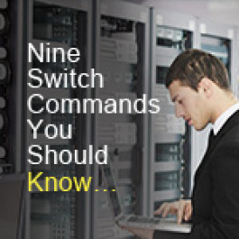 Nine Switch Commands You Should Know