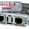 EoS and EoL Announcement for the Cisco 2-Port and 4-port Voice Interface Cards