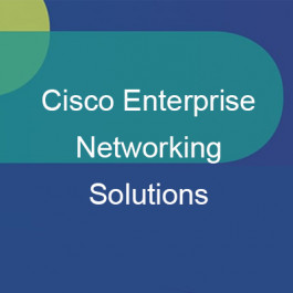 9 Popular Cisco Enterprise Networking Solutions