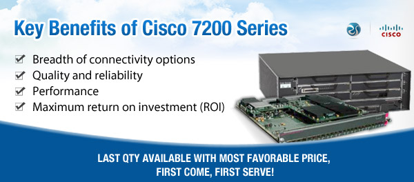 Key benefits of Cisco 7200 routers