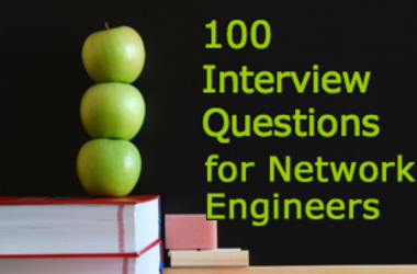 100 interview questions for network engineer